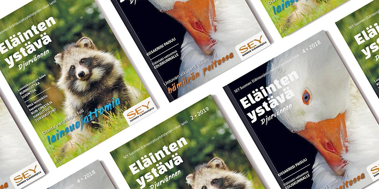 Eläinten ystävä on eläinsuojelun erikoisaikakauslehti, joka nostaa eläinsuojeluaiheita yhteiskunnalliseen keskusteluun. Kuvassa Eläinten ystävä -lehden kansikuvia, joissa on hanhi ja supikoira.